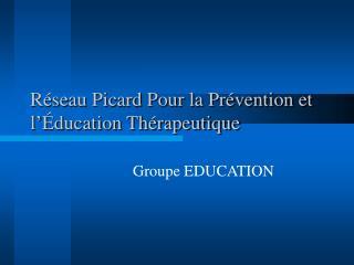 Réseau Picard Pour la Prévention et l' Éducation Thérapeutique