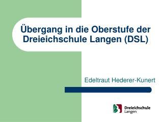 �bergang in die Oberstufe der Dreieichschule Langen (DSL)