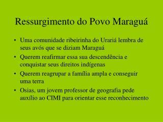 Ressurgimento do Povo Maraguá