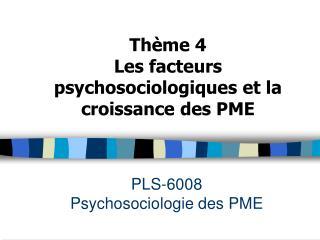 PLS-6008 Psychosociologie des PME