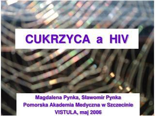 CUKRZYCA  a  HIV