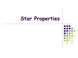 Star Properties