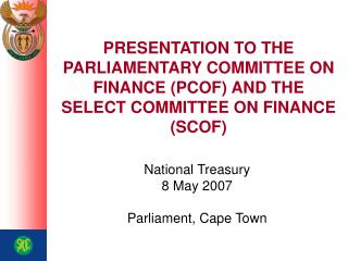 National Treasury 8 May 2007 Parliament, Cape Town