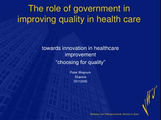 The role of government in improving quality in health care