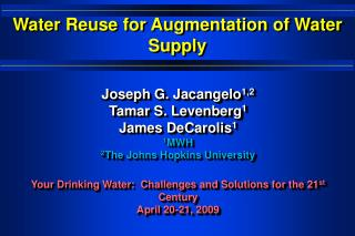 Water Reuse for Augmentation of Water Supply