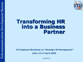 Transforming HR into a Business Partner