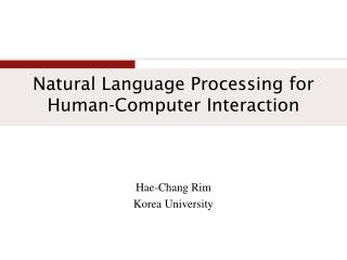 Natural Language Processing for  Human-Computer Interaction