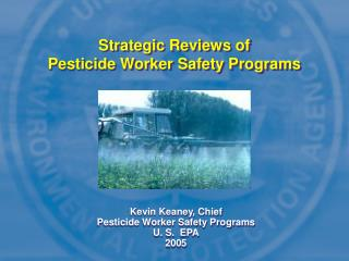 Strategic Reviews of Pesticide Worker Safety Programs