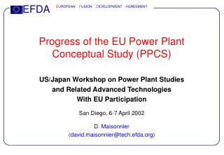 Progress of the EU Power Plant Conceptual Study (PPCS)