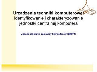 Zasada działania zasilaczy komputerów IBM/PC