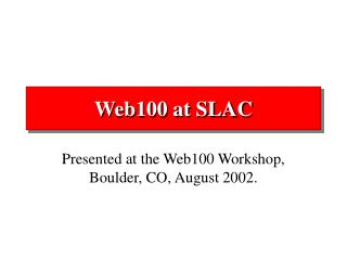 Web100 at SLAC