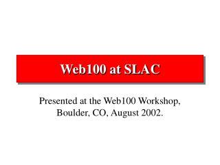 Web100 at SLAC