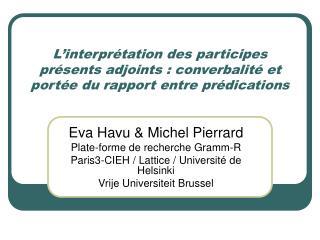Eva Havu & Michel Pierrard Plate-forme de recherche Gramm-R