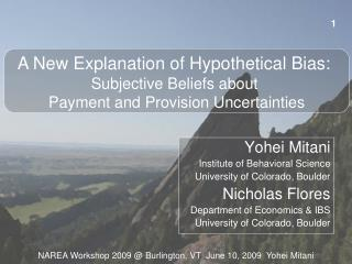 Yohei Mitani  Institute of Behavioral Science  University of Colorado, Boulder  Nicholas Flores