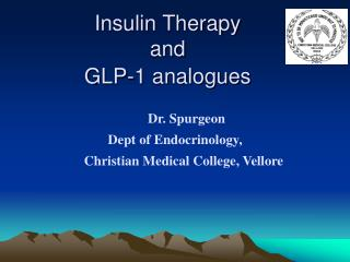 Insulin Therapy and GLP-1 analogues