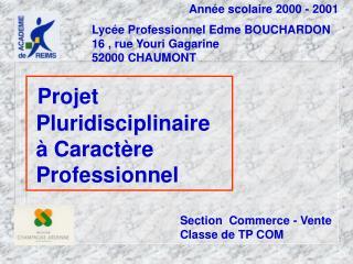 Ann�e scolaire 2000 - 2001