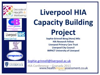 Sophie.grinnell@liverpool.ac.uk HIA Conference – Granada 2011