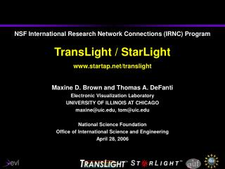 Maxine D. Brown and Thomas A. DeFanti Electronic Visualization Laboratory