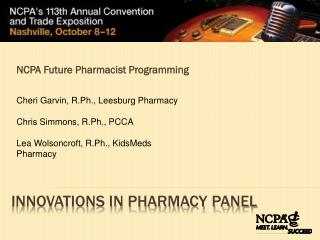 Innovations in Pharmacy Panel