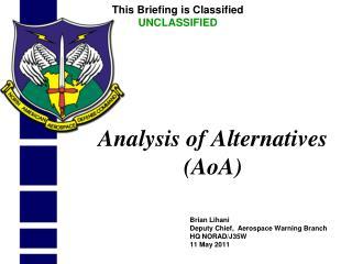 Analysis of Alternatives (AoA)
