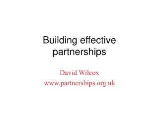 Building effective  partnerships