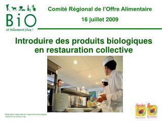 Introduire des produits biologiques en restauration collective