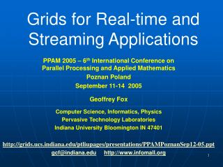 Grids for Real-time and Streaming Applications