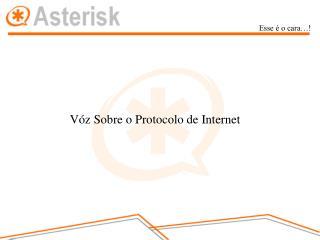 Vóz Sobre o Protocolo de Internet