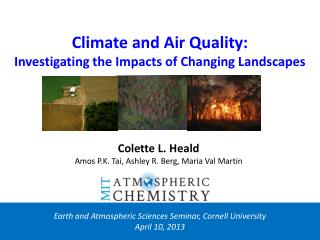 Climate and Air Quality: Investigating the Impacts of Changing Landscapes
