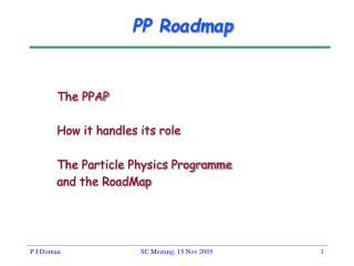 PP Roadmap