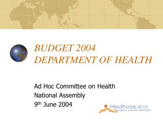 BUDGET 2004 DEPARTMENT OF HEALTH