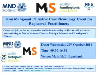 Non Malignant Palliative Care Neurology Event for Registered Practitioners