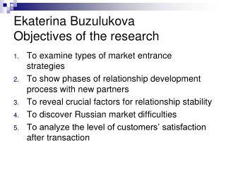 Ekaterina Buzulukova Objectives of the research