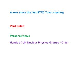 A year since the last STFC Town meeting