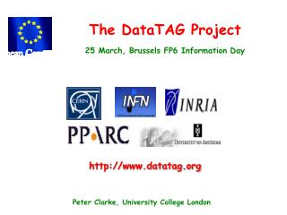 The DataTAG Project  25 March, Brussels FP6 Information Day