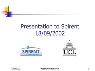 Presentation to Spirent 18/09/2002