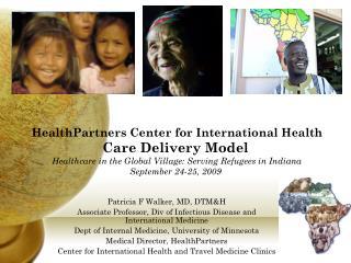 Patricia F Walker, MD, DTM&H