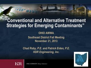 """Conventional and Alternative Treatment Strategies for Emerging Contaminants"""