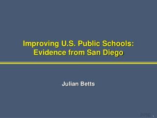 Improving U.S. Public Schools: Evidence from San Diego