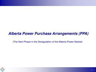 Alberta Power Purchase Arrangements (PPA)