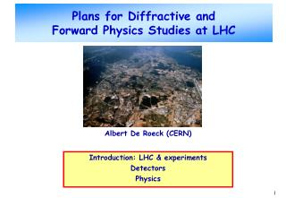 Plans for Diffractive and  Forward Physics Studies at LHC