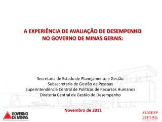 Secretaria de Estado de Planejamento e Gestão Subsecretaria de Gestão de Pessoas