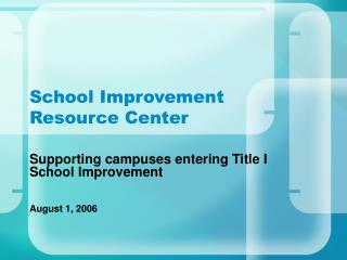 School Improvement Resource Center