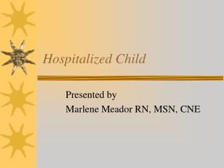 Hospitalized Child