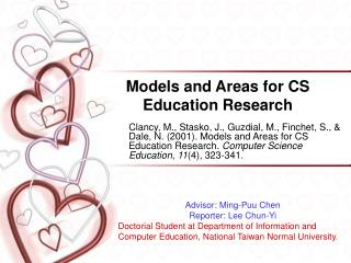 Models and Areas for CS Education Research
