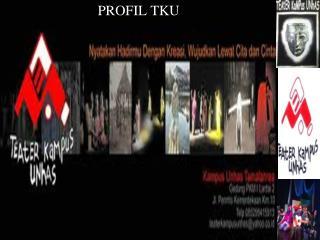 PROFIL TKU