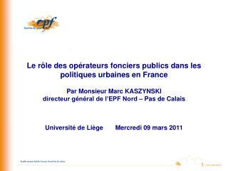 Le rôle des opérateurs fonciers publics dans les politiques urbaines en France