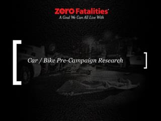 Car / Bike Pre-Campaign Research