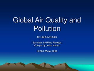 Global Air Quality and Pollution