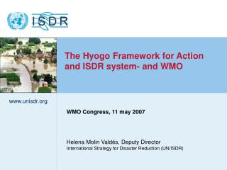 Helena Molin Valdés, Deputy Director International Strategy for Disaster Reduction (UN/ISDR)